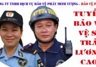 Tuyển bảo vệ làm việc tại Đồng Nai